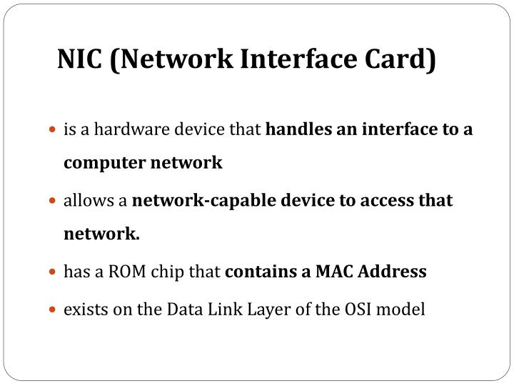 NIC (Network Interface Card)