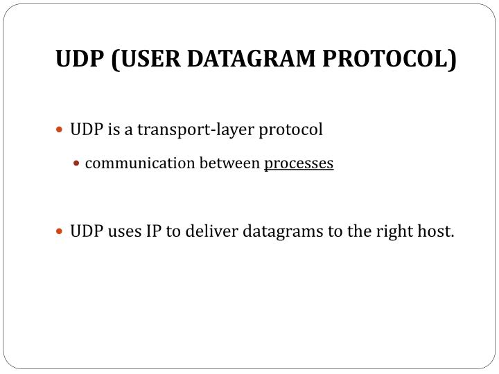 UDP (USER DATAGRAM PROTOCOL)