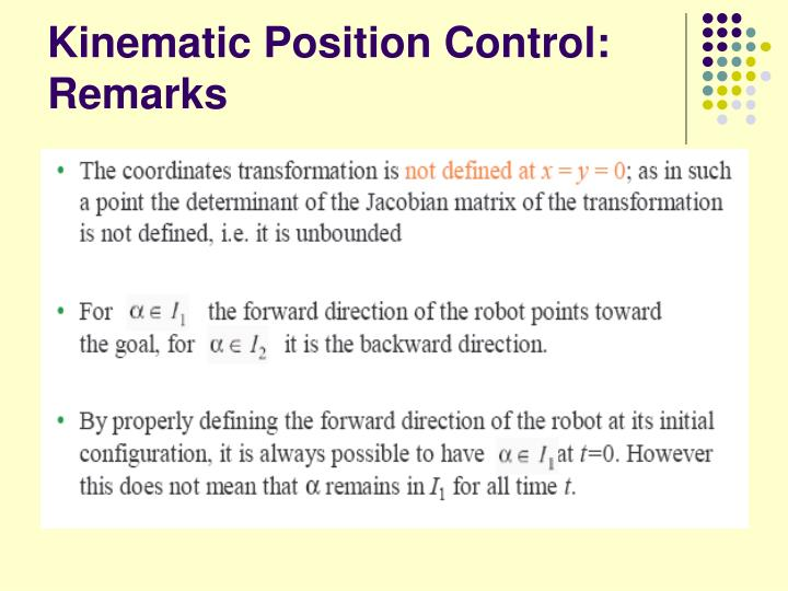 Kinematic Position Control: Remarks