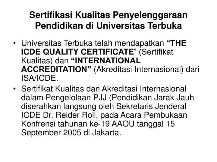 Sertifikasi Kualitas Penyelenggaraan Pendidikan di Universitas Terbuka