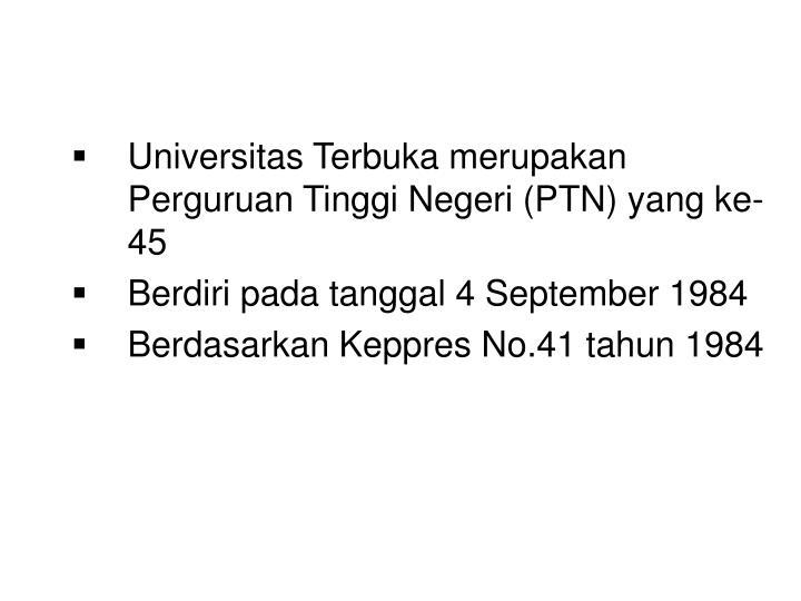 Universitas Terbuka merupakan Perguruan Tinggi