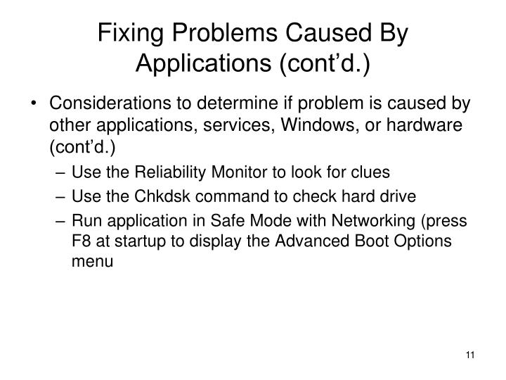 Fixing Problems Caused By Applications (cont'd.)