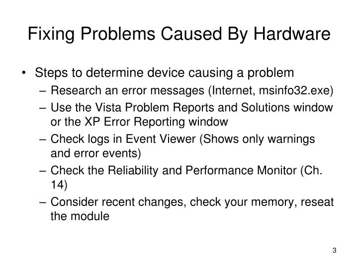 Fixing problems caused by hardware
