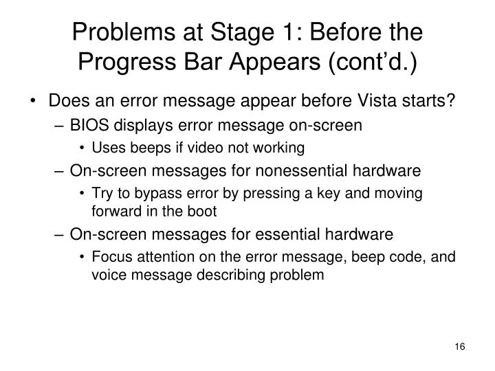 Problems at Stage 1: Before the Progress Bar Appears (cont'd.)