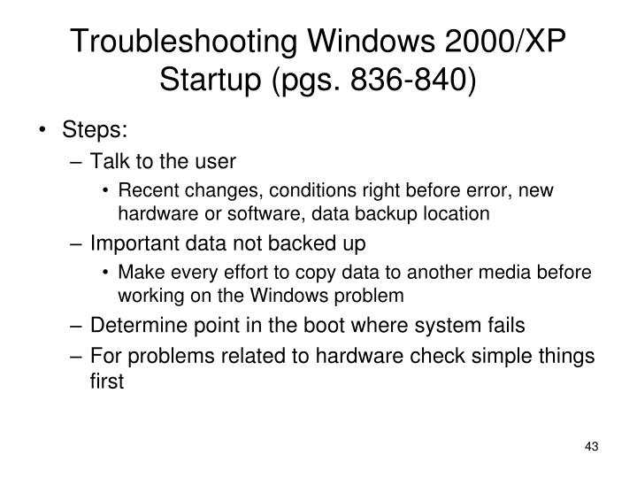 Troubleshooting Windows 2000/XP Startup (pgs. 836-840)