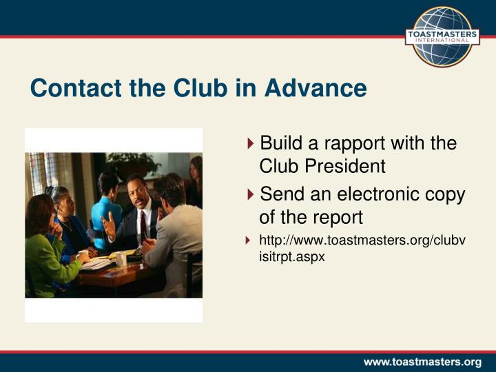 Contact the Club in Advance