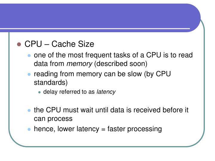 CPU – Cache Size