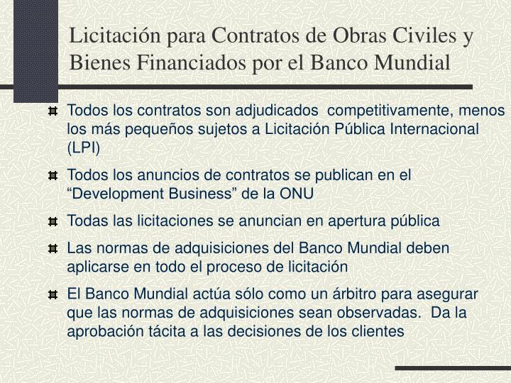 Licitación para Contratos de Obras Civiles y Bienes Financiados por el Banco Mundial