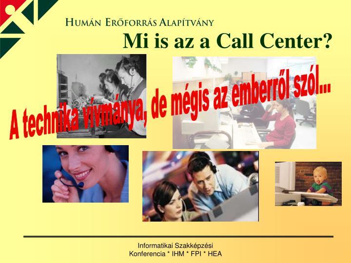 Mi is az a Call Center?