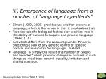 iii emergence of language from a number of language ingredients