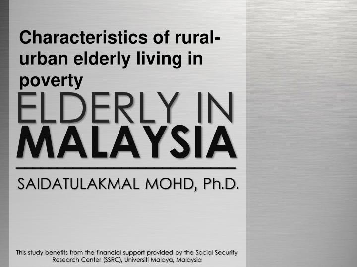 Characteristics of rural-urban elderly living in