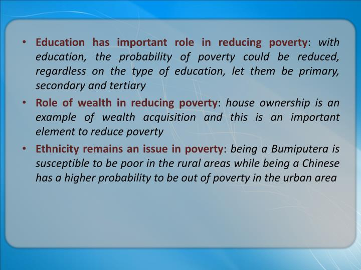 Education has important role in reducing poverty