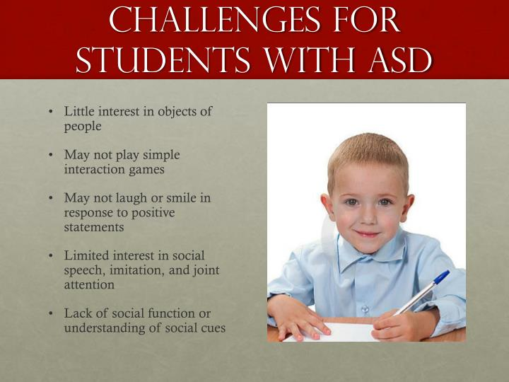 Challenges for students with asd