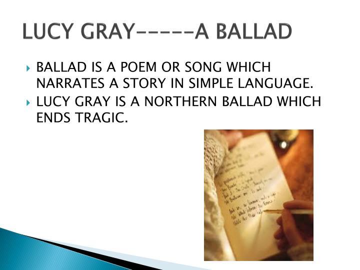 LUCY GRAY-----A BALLAD