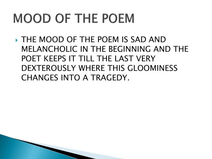 MOOD OF THE POEM