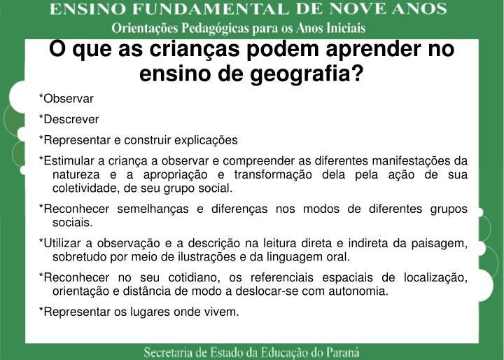 O que as crianças podem aprender no ensino de geografia?