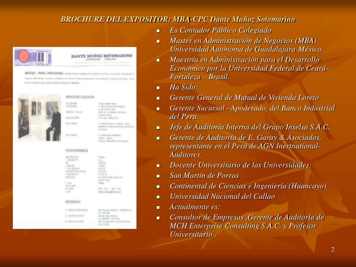 BROCHURE DEL EXPOSITOR: MBA-CPC Dante Muñoz Sotomarino