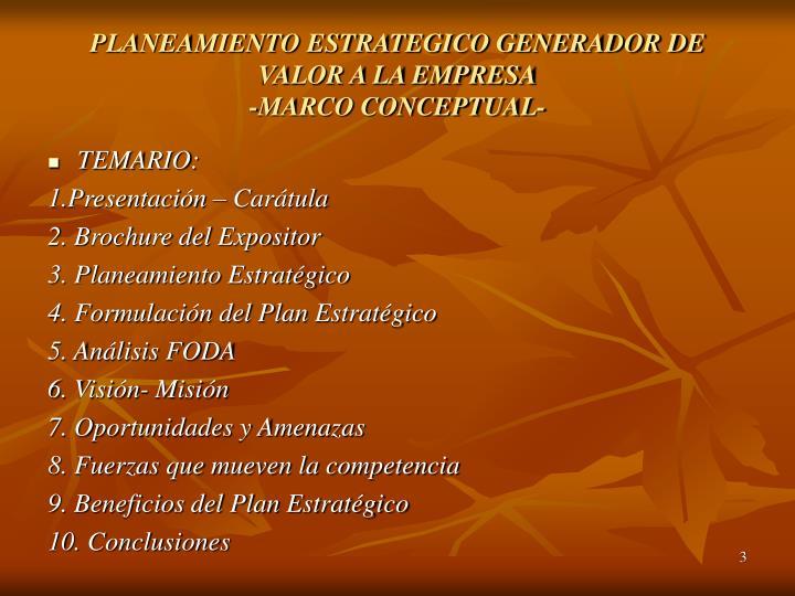 PLANEAMIENTO ESTRATEGICO GENERADOR DE VALOR A LA EMPRESA
