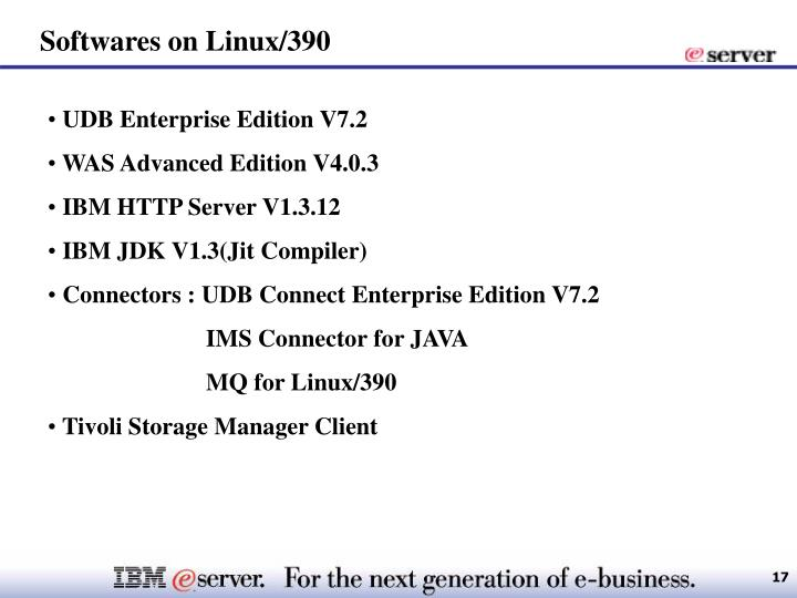 Softwares on Linux/390