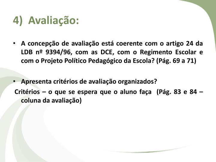 4)  Avaliação:
