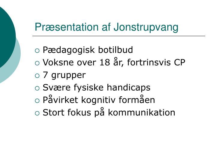 Præsentation af Jonstrupvang
