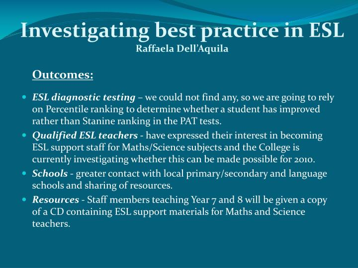 Investigating best practice in ESL