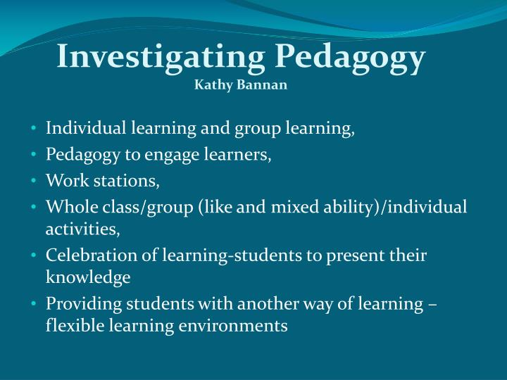 Investigating Pedagogy