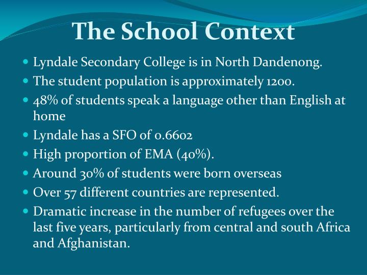 The School Context