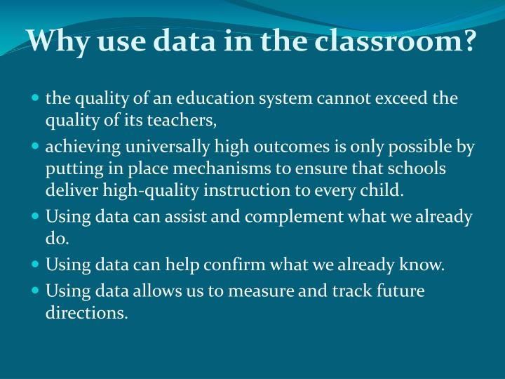 Why use data in the classroom?