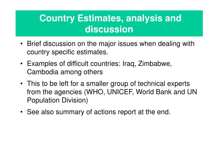 Country Estimates, analysis and discussion