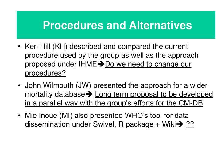 Procedures and Alternatives