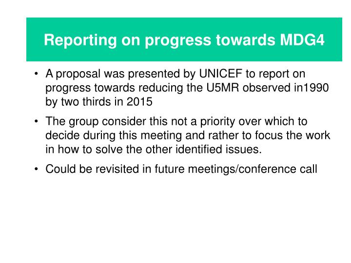 Reporting on progress towards MDG4
