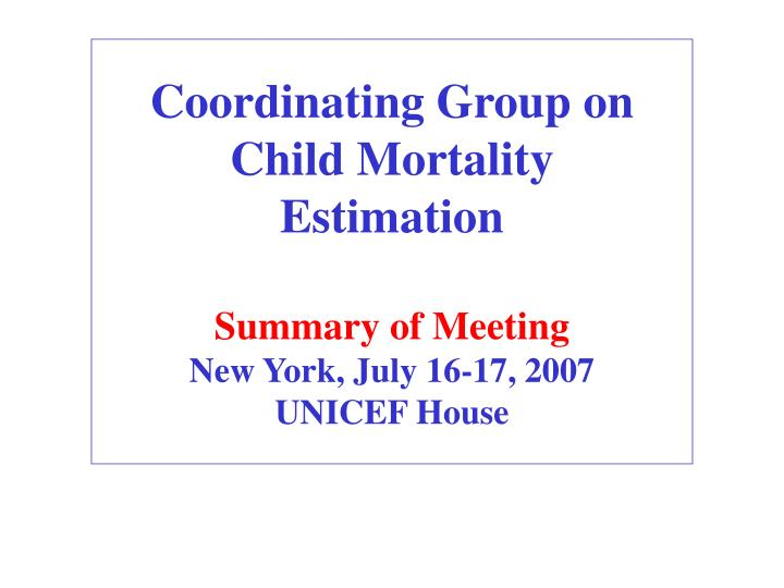 Coordinating Group on Child Mortality