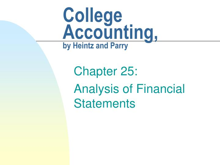 College accounting by heintz and parry
