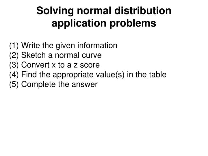 Solving normal distribution application problems