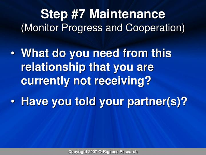 Step #7 Maintenance