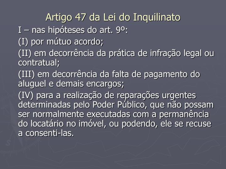 Artigo 47 da Lei do Inquilinato