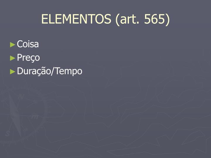 ELEMENTOS (art. 565)