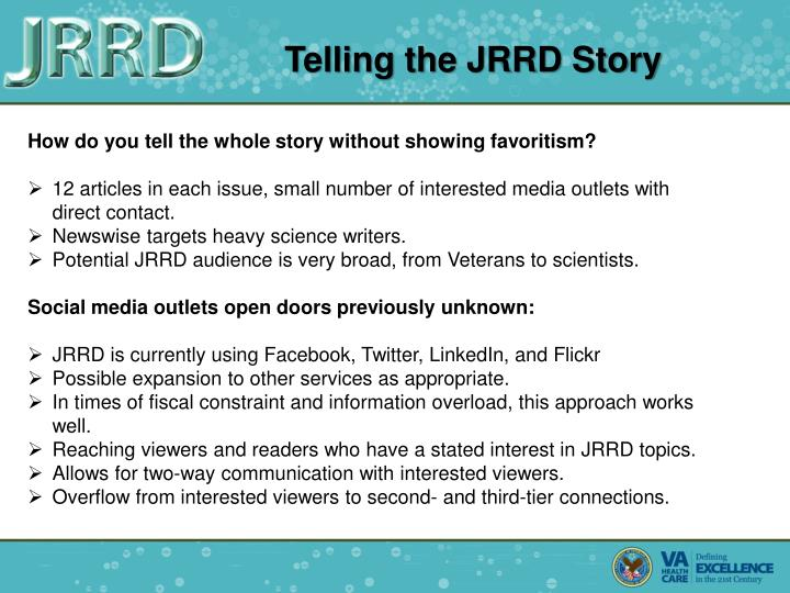 Telling the JRRD Story