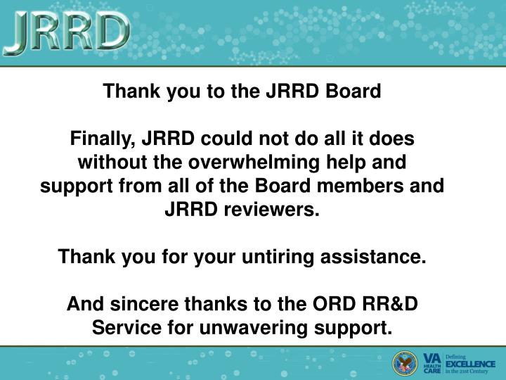 Thank you to the JRRD Board