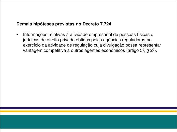 Demais hipóteses previstas no Decreto 7.724