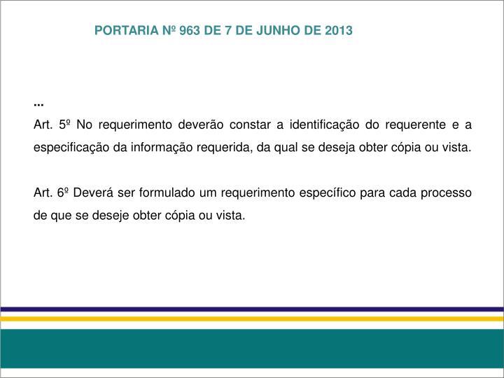 PORTARIA Nº 963 DE 7 DE JUNHO DE 2013