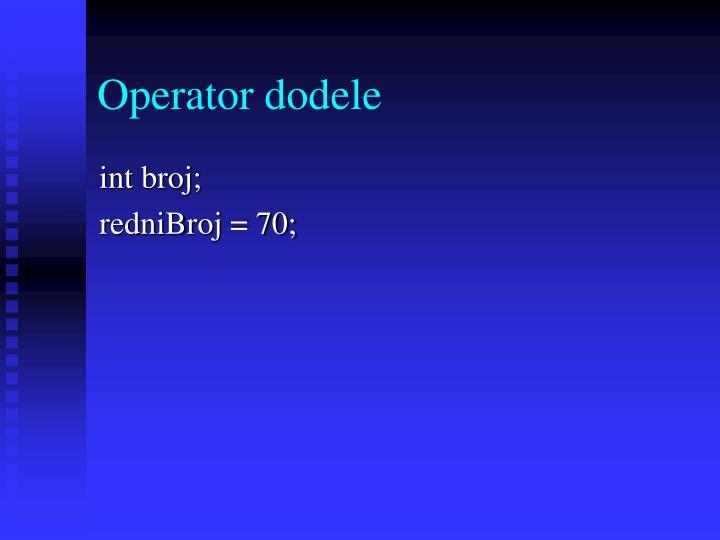 Operator dodele