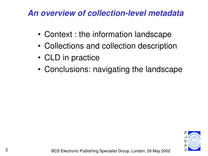 An overview of collection level metadata