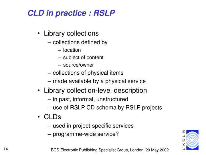 CLD in practice : RSLP