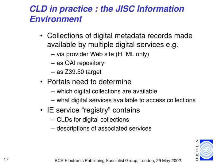 CLD in practice : the JISC Information Environment
