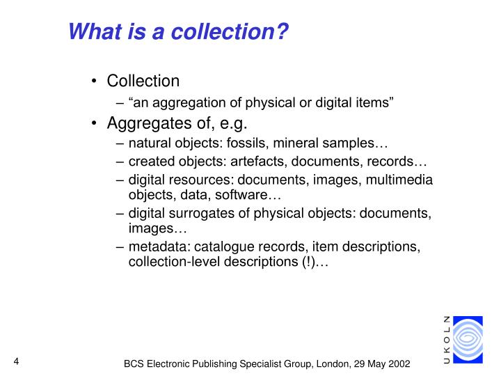 What is a collection?