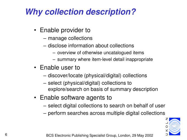 Why collection description?