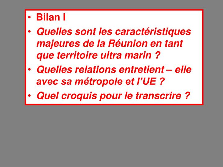 Bilan I