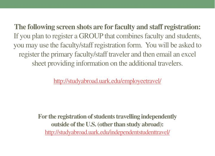 The following screen shots are for faculty and staff registration: